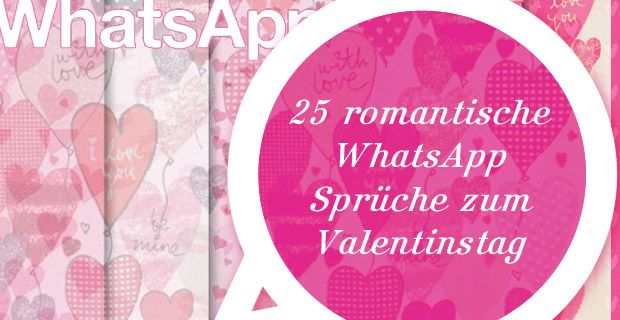 25 romantische whatsapp spr che zum valentinstag. Black Bedroom Furniture Sets. Home Design Ideas