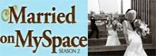 'Married on MySpace' - Ende der 2. Staffel