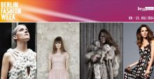 Berlin Fashion Week 2014: Das Programm vom 8 - 11 Juli